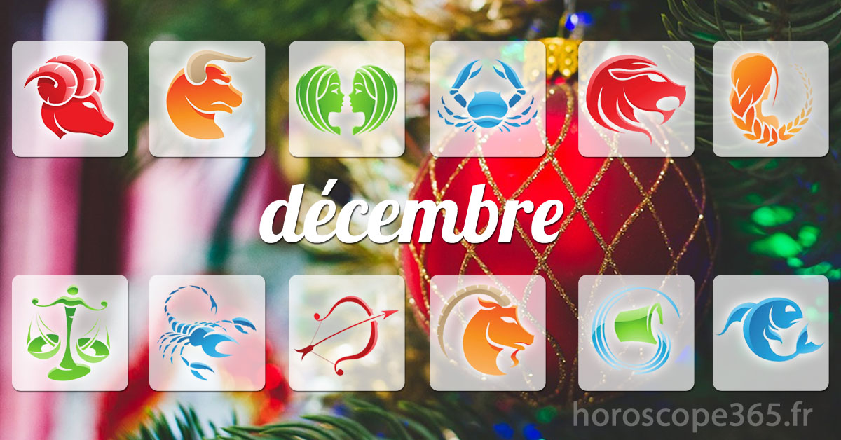 decembre 2021 horoscope