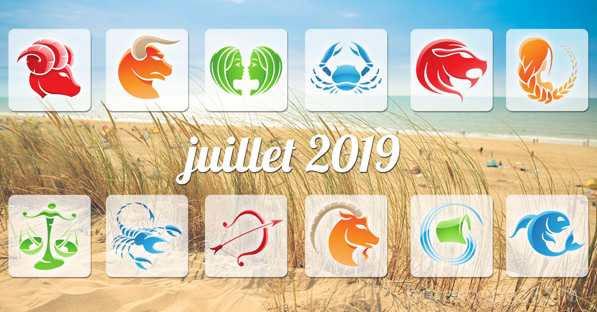 juillet 2019 horoscope