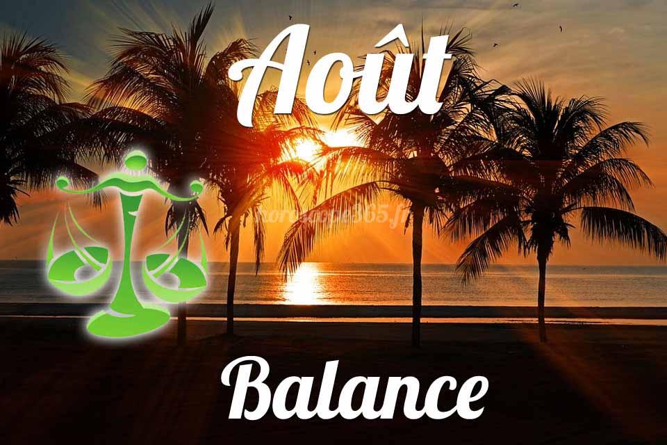 Balance horoscope Août