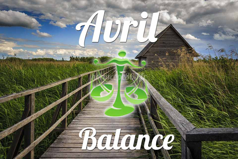Balance horoscope Avril