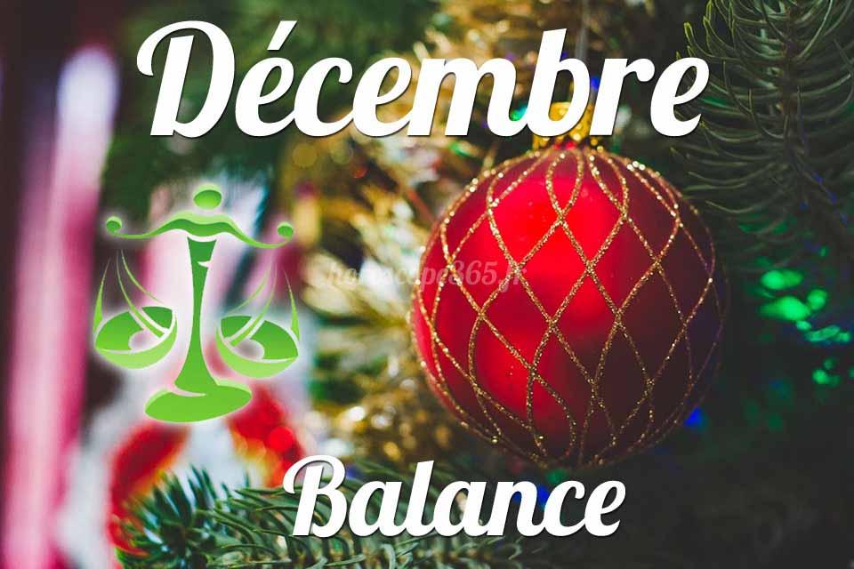 Balance horoscope Décembre