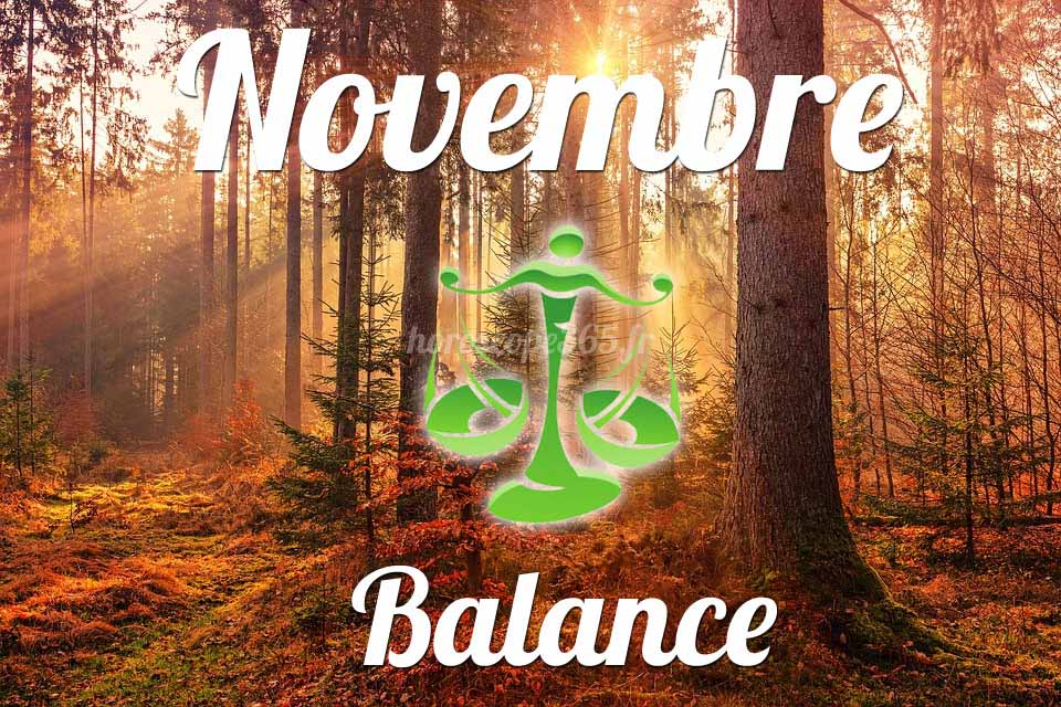 Balance horoscope Novembre