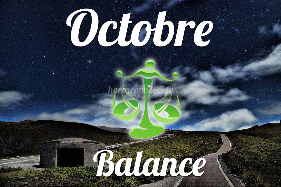 Balance horoscope Octobre