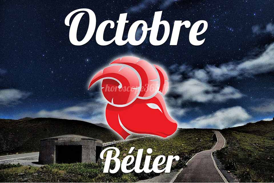 Bélier horoscope Octobre
