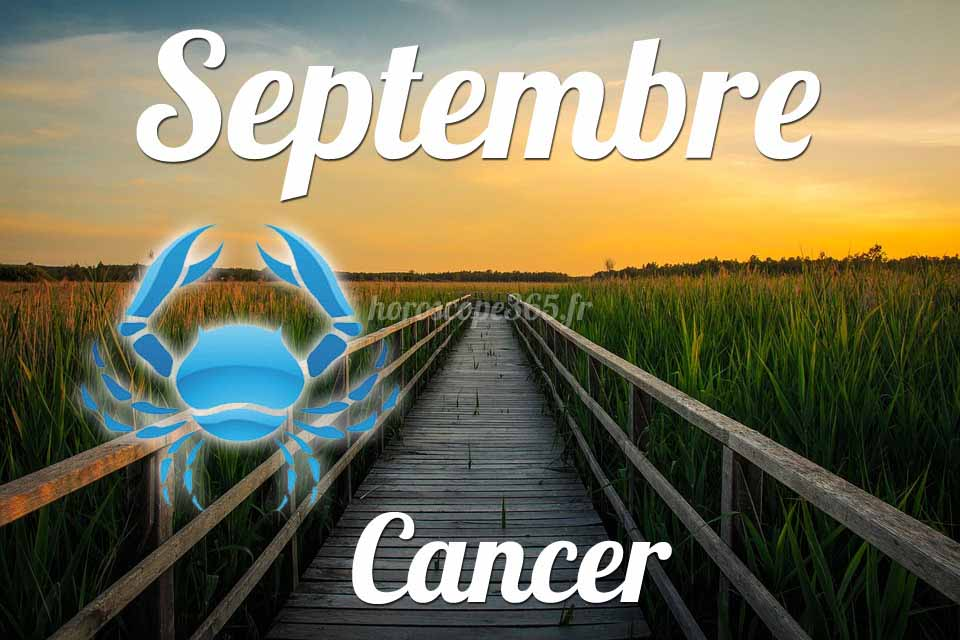Cancer horoscope Septembre