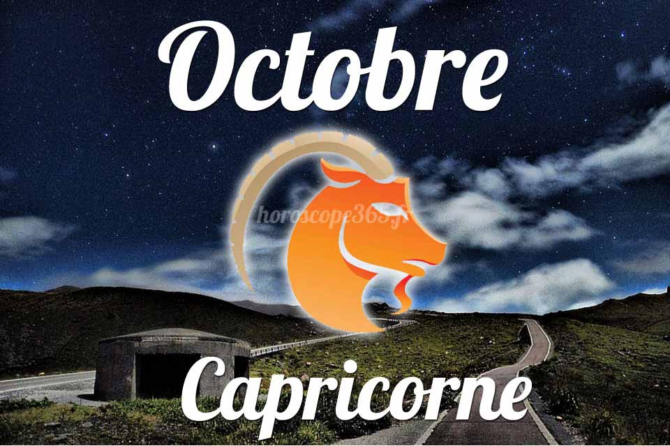 Capricorne horoscope octobre