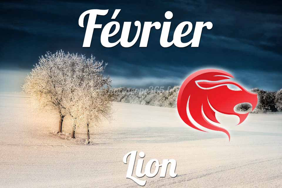 Lion horoscope fevrier
