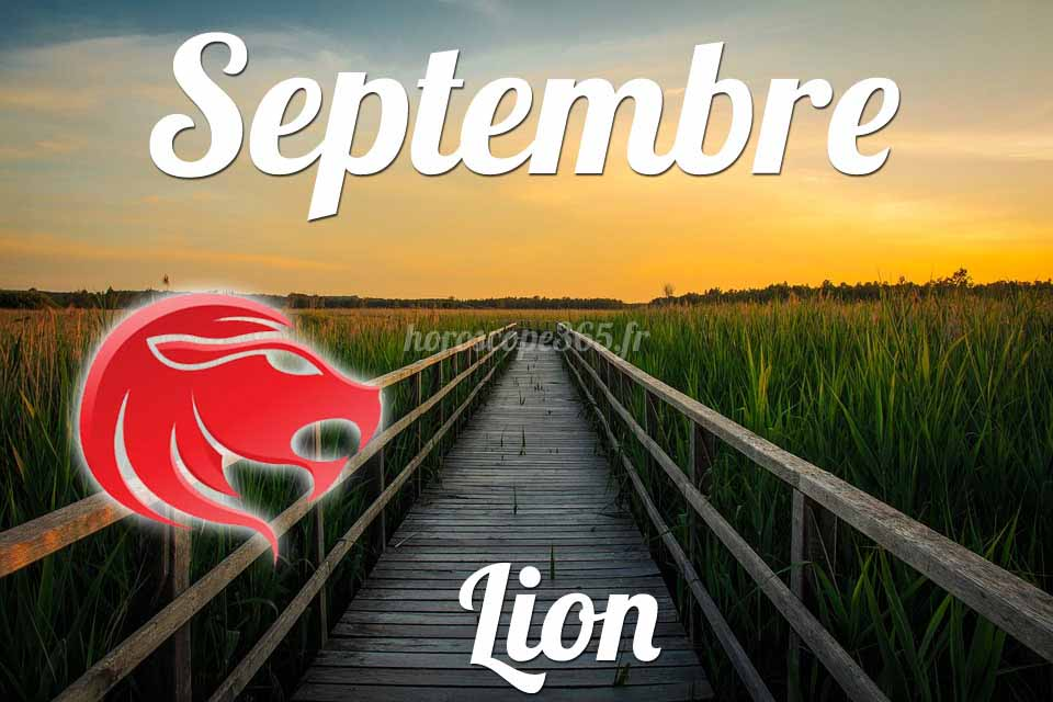 Lion horoscope septembre