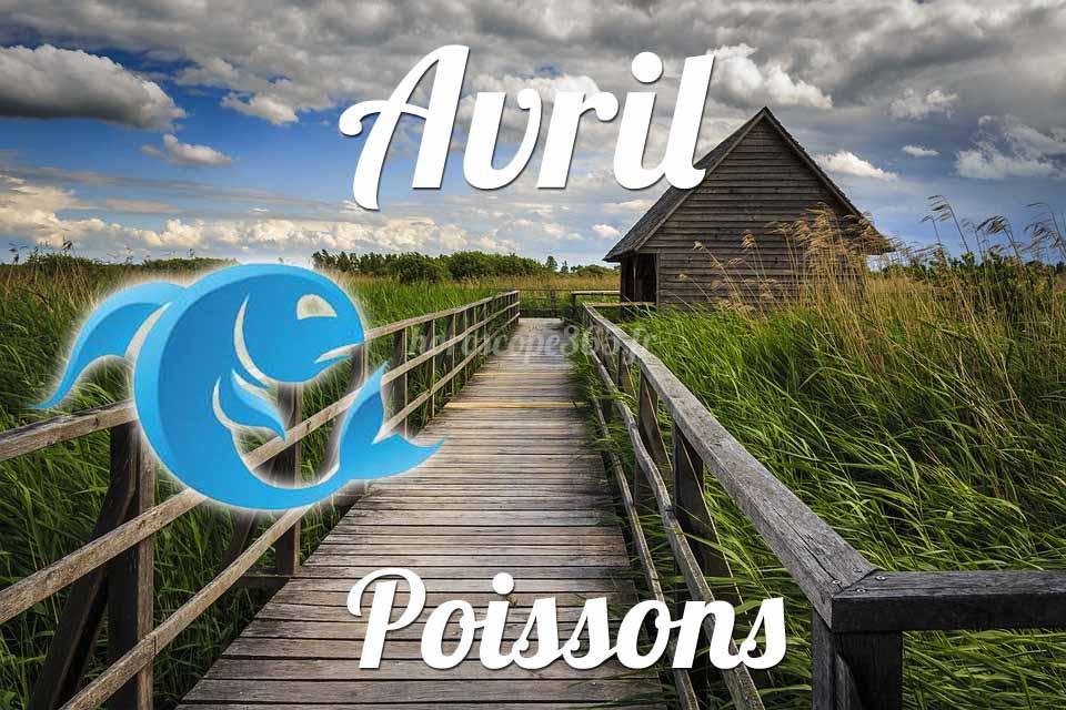 Poissons horoscope Avril