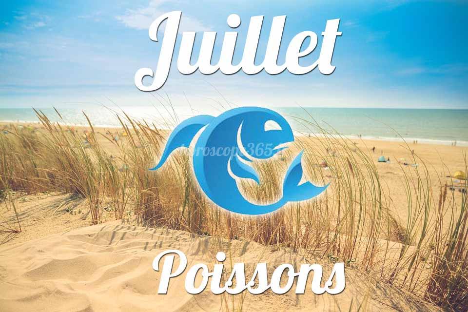 Poissons horoscope Juillet