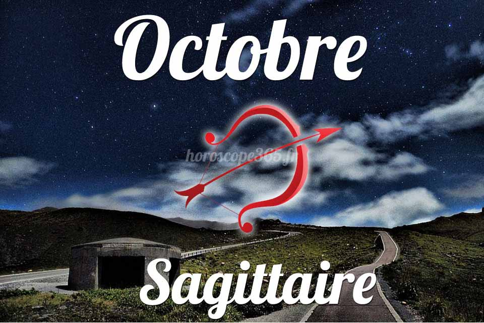 Sagittaire horoscope Octobre