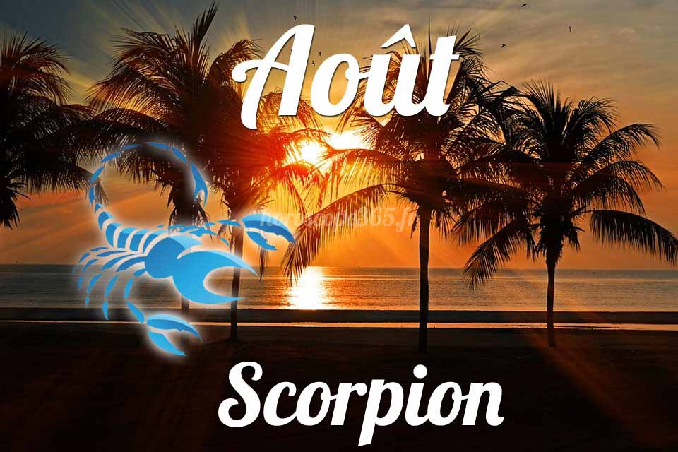 Scorpion horoscope aout