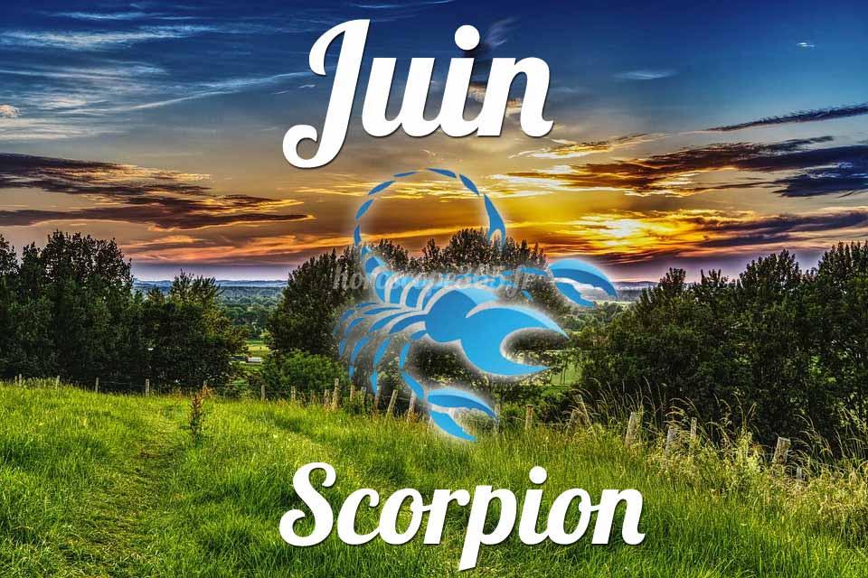 Scorpion horoscope Juin