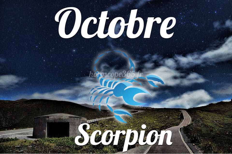 Scorpion horoscope Octobre