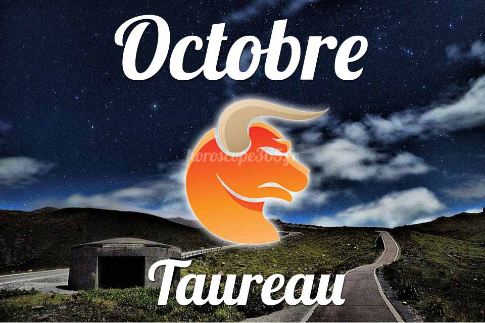 Taureau horoscope octobre