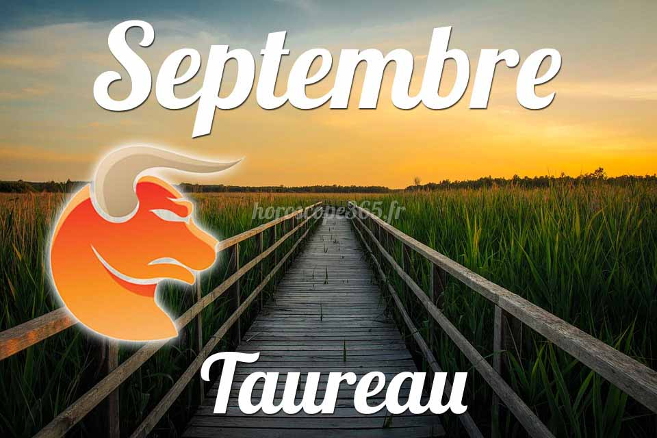 Taureau horoscope Septembre