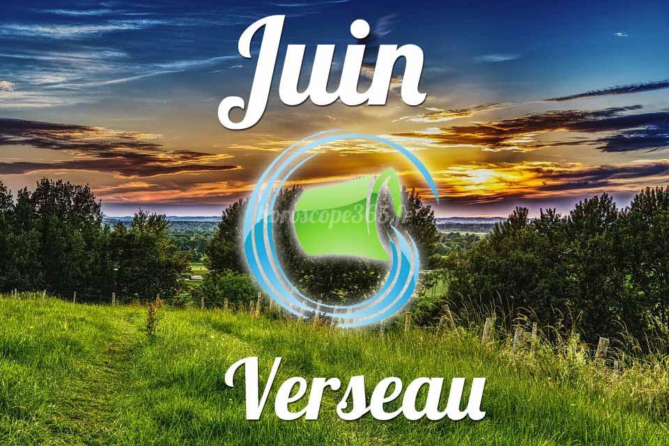 Verseau horoscope juin