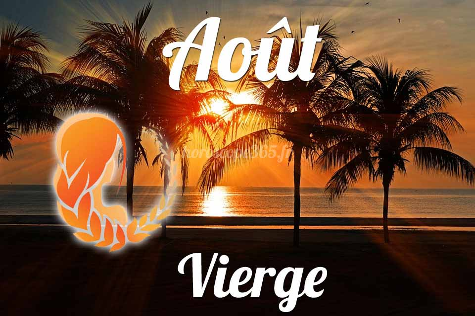 Vierge horoscope aout
