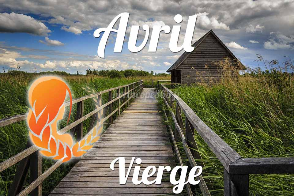 Vierge horoscope avril