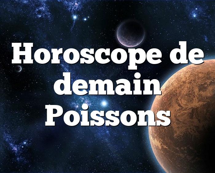 Horoscope de demain Poissons