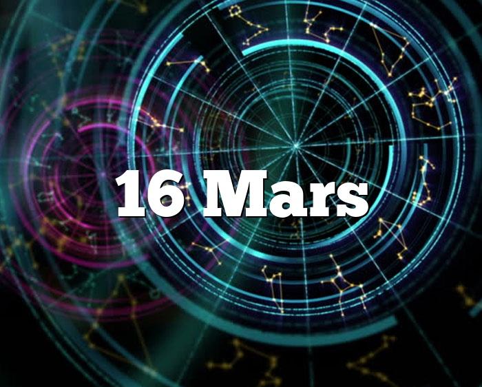 16 Mars