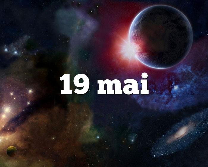 19 mai