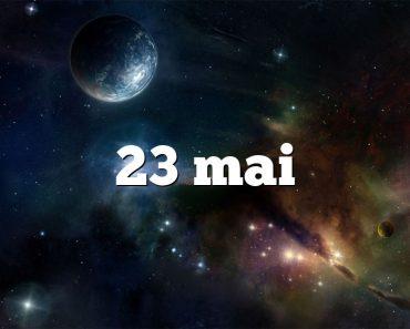 23 mai