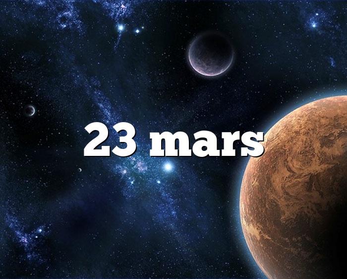 23 mars