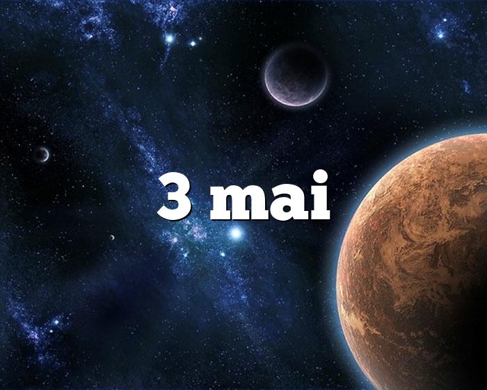 3 mai