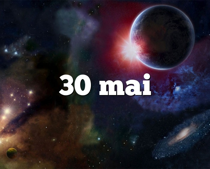 30 mai
