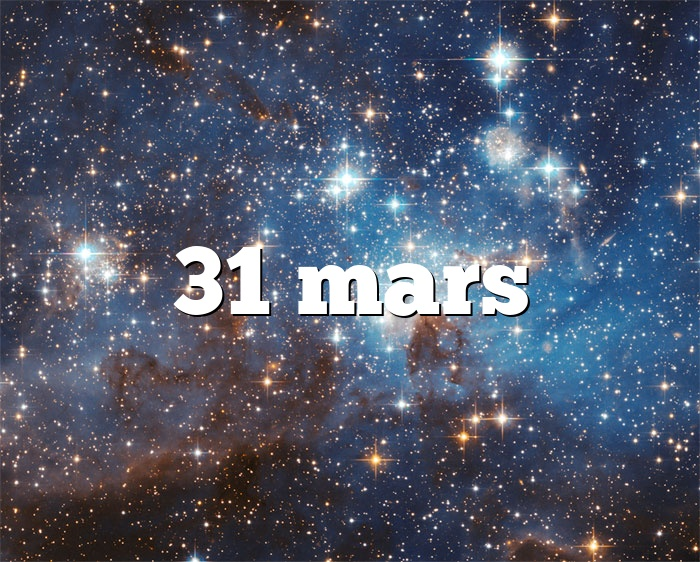 31 mars
