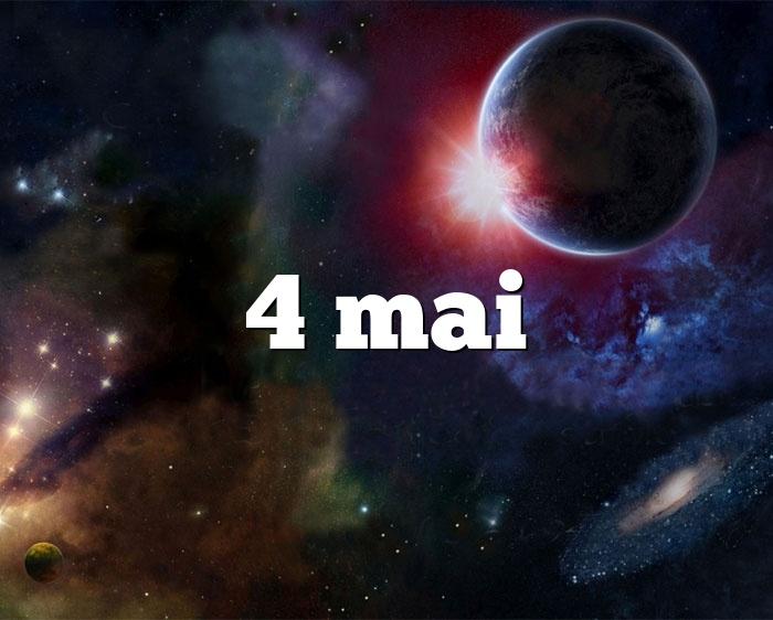 4 mai
