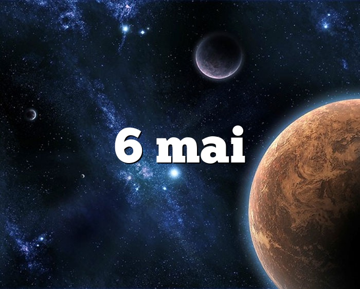 6 mai