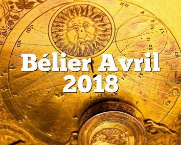 Bélier Avril 2018