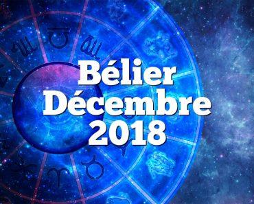 Bélier Décembre 2018