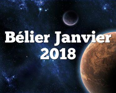 Bélier Janvier 2018