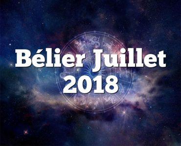 Bélier Juillet 2018