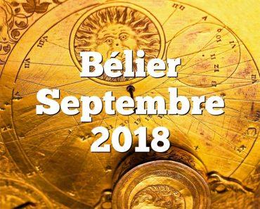 Bélier Septembre 2018
