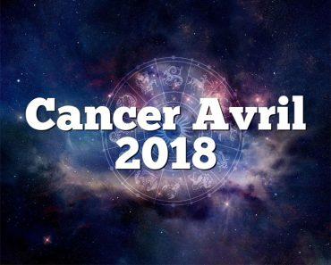 Cancer Avril 2018