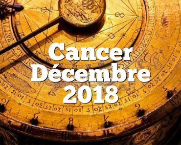 Cancer Décembre 2018
