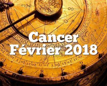 Cancer Février 2018