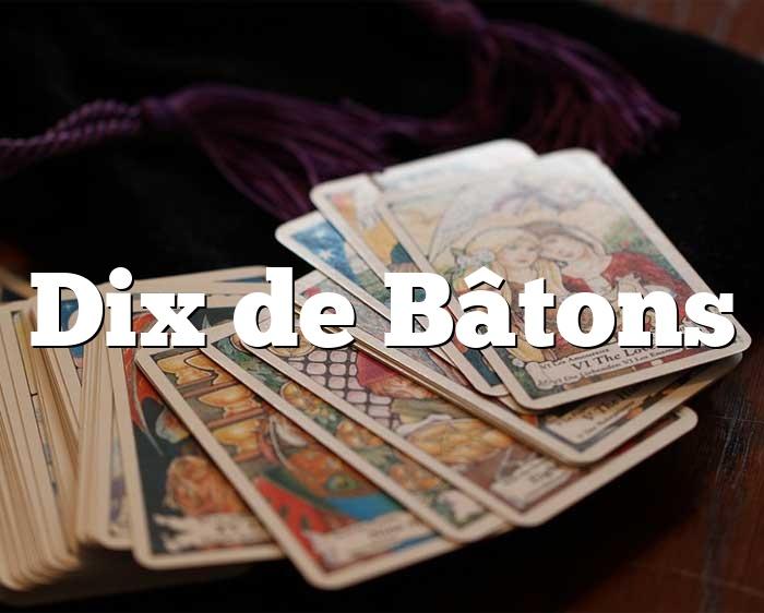 Dix de Bâtons