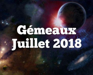 Gémeaux Juillet 2018