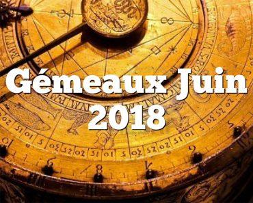 Gémeaux Juin 2018