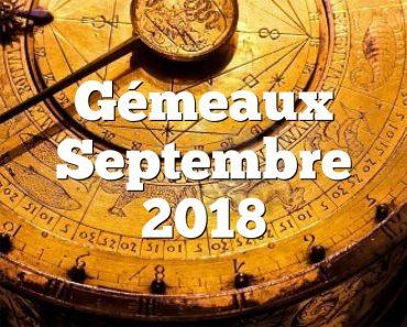 Gémeaux Septembre 2018