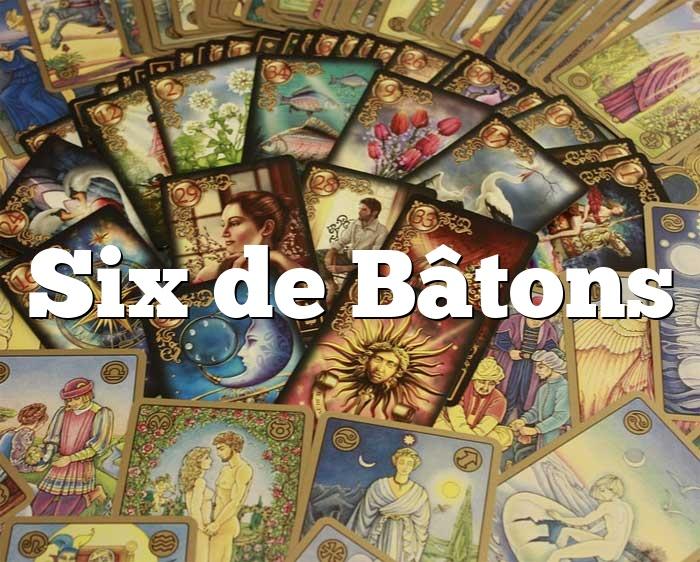 Six de Bâtons