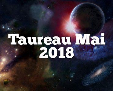 Taureau Mai 2018