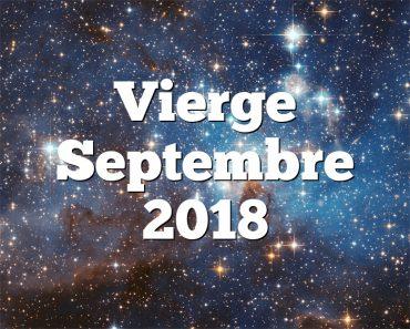 Vierge Septembre 2018