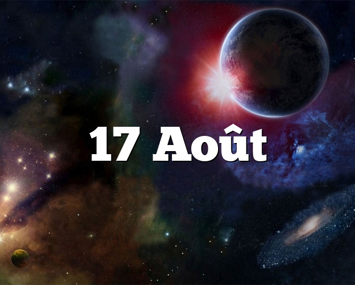 17 Août