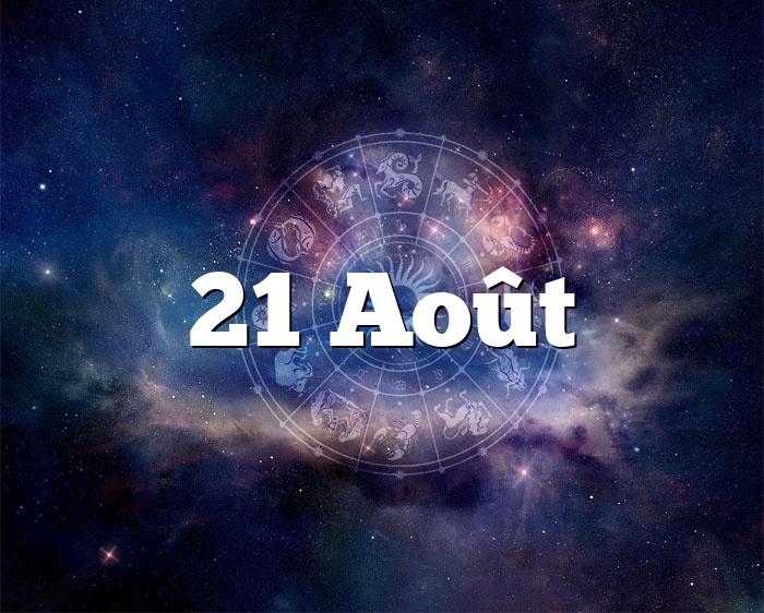 21 Août